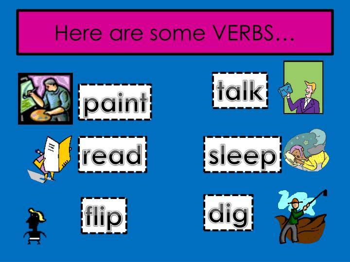 Here are some verbs