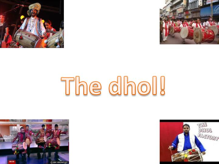 The dhol