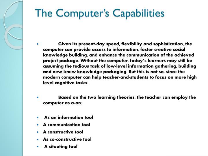 The Computer's Capabilities