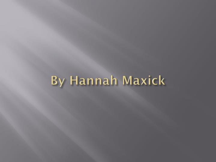 By Hannah