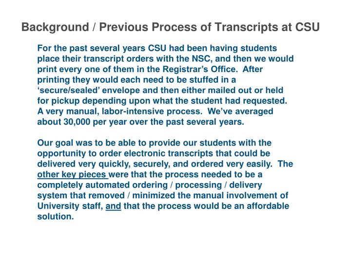 Background / Previous Process of Transcripts at CSU