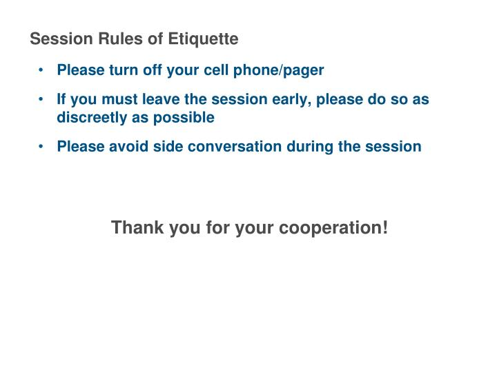 Session Rules of Etiquette