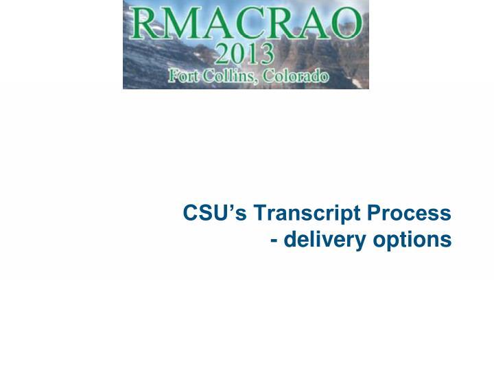CSU's Transcript Process