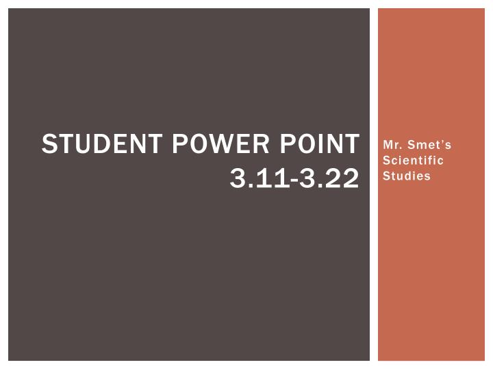 Student Power point