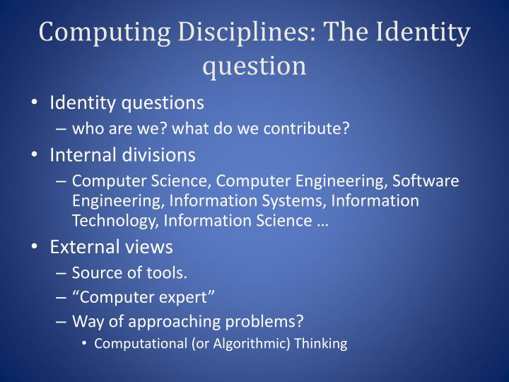 Computing Disciplines: The Identity question