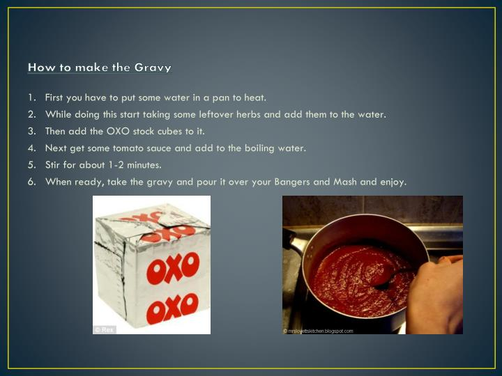 How to make the Gravy