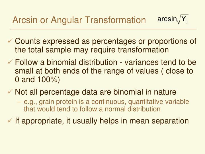 Arcsin or Angular Transformation