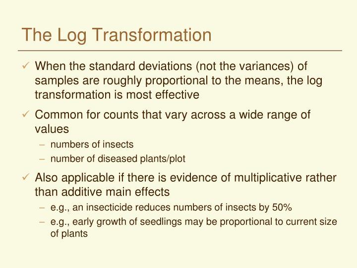 The Log Transformation