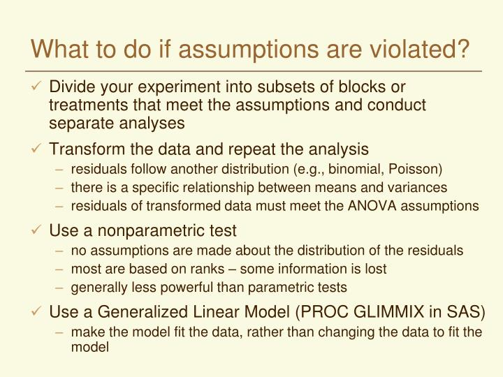 What to do if assumptions are violated?