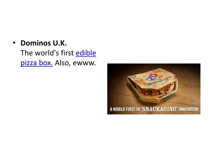 Dominos U.K.