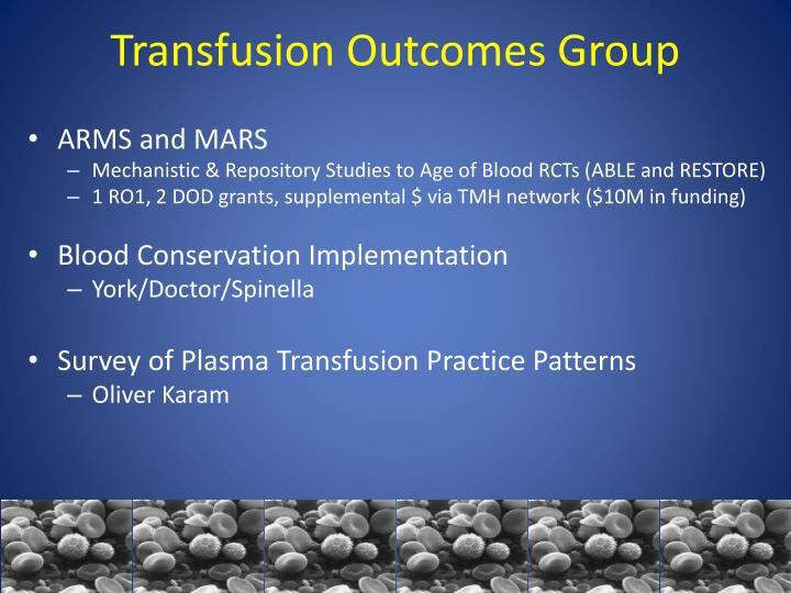 Transfusion Outcomes Group