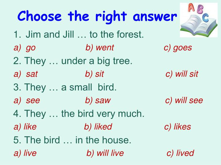 Choose the right answer