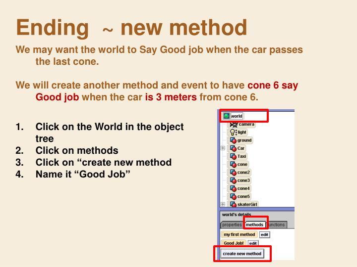 Ending  ~ new method