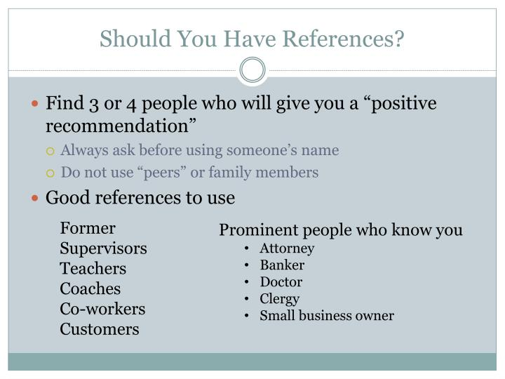 Should You Have References?