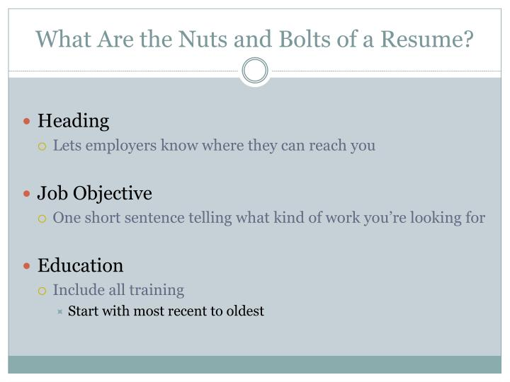 What Are the Nuts and Bolts of a Resume?