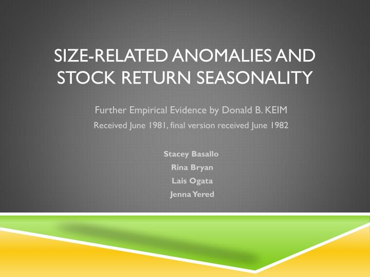 Size related anomalies and stock return seasonality