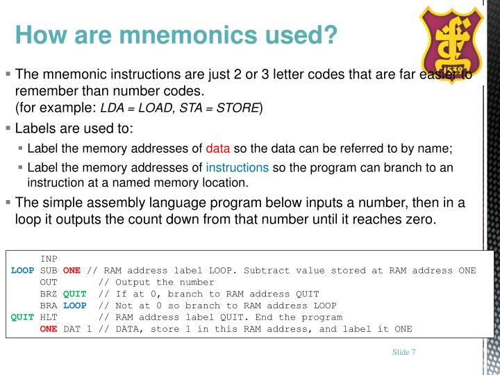 How are mnemonics used?