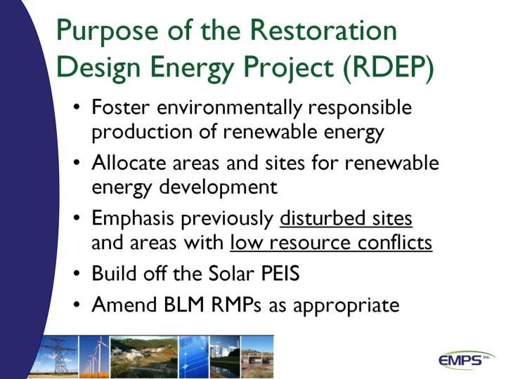 Purpose of the Restoration Design Energy Project (RDEP)