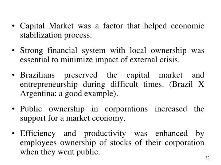 Capital Market was a factor that helped economic stabilization process.