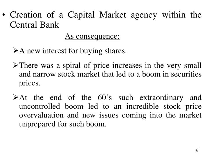 Creation of a Capital Market agency within the Central Bank