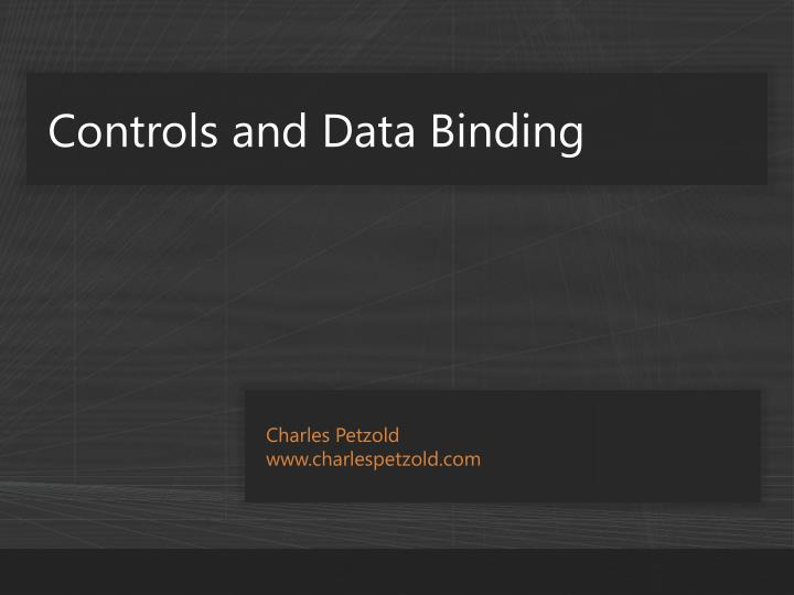 Controls and Data Binding