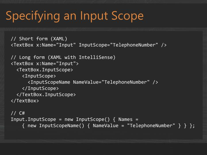 Specifying an Input Scope