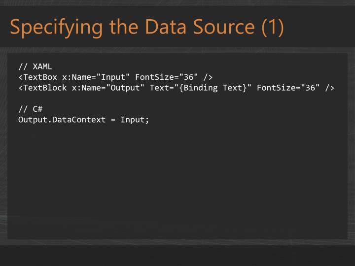 Specifying the Data Source (1)