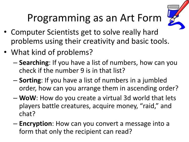 Programming as an Art Form