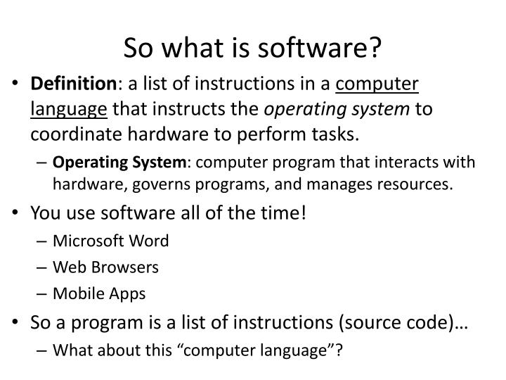 So what is software?