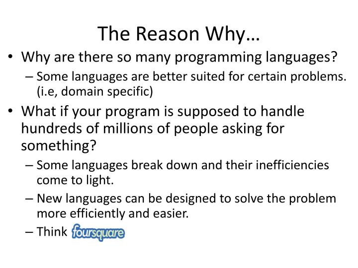 The Reason Why…