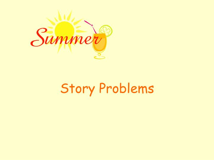 Story Problems