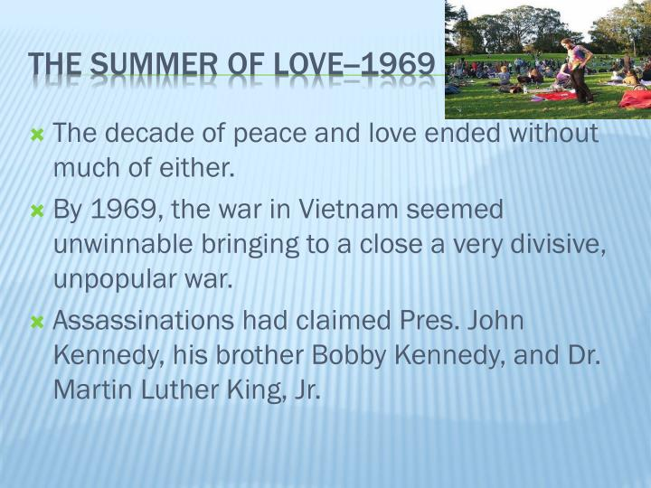 The decade of peace and love ended without much of either.