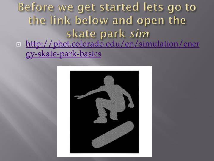 Before we get started lets go to the link below and open the skate park