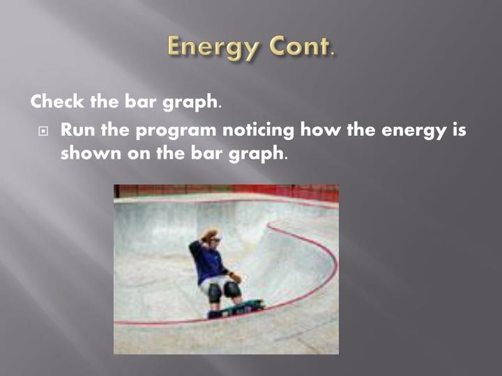 Energy Cont.