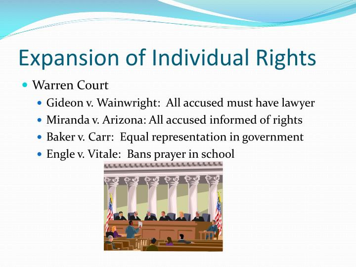 Expansion of Individual Rights