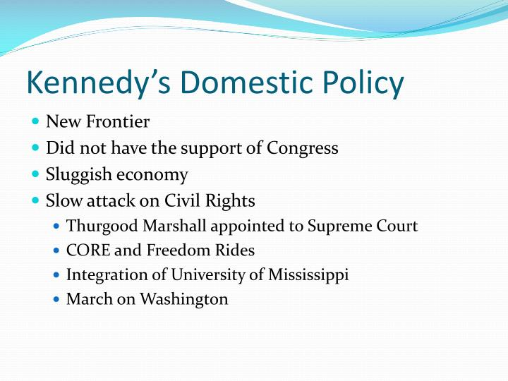 Kennedy's Domestic Policy