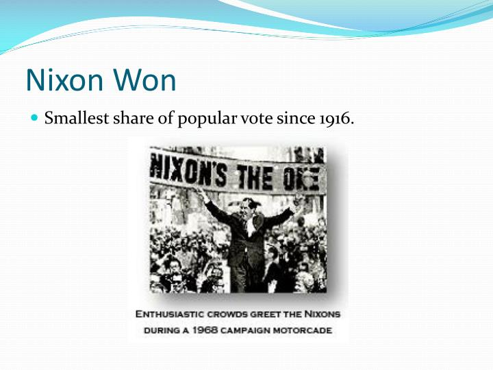 Nixon Won
