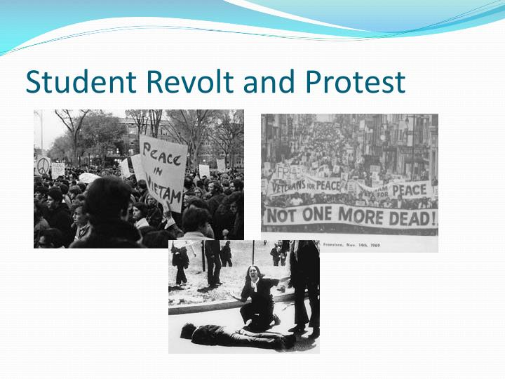 Student Revolt and Protest
