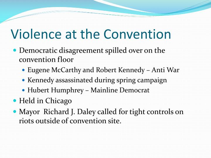 Violence at the Convention