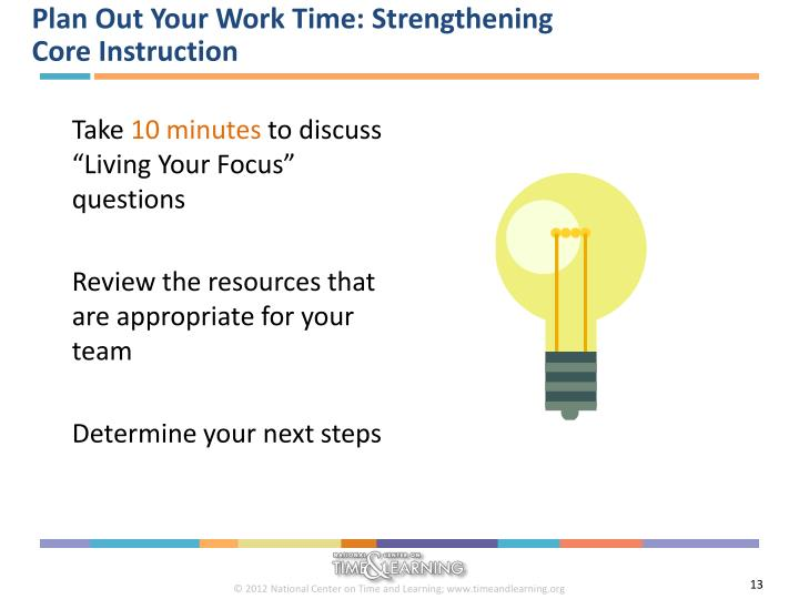 Plan Out Your Work Time: