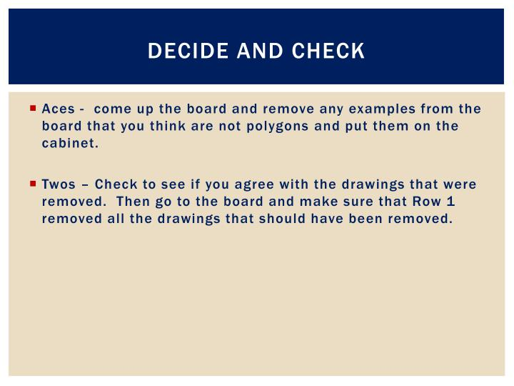 Decide and check