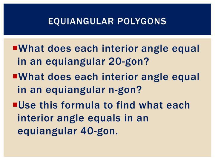 Equiangular Polygons