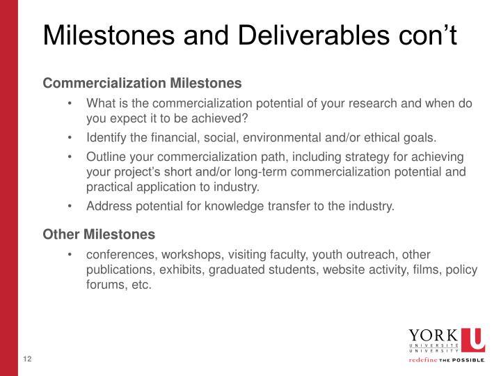 Milestones and Deliverables con't
