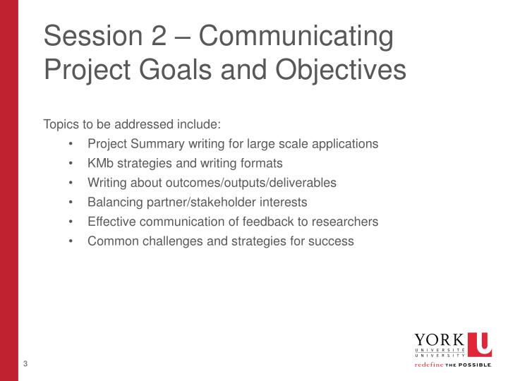 Session 2 – Communicating Project Goals and Objectives