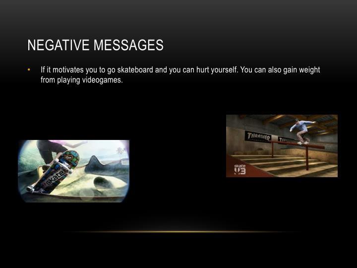 Negative messages