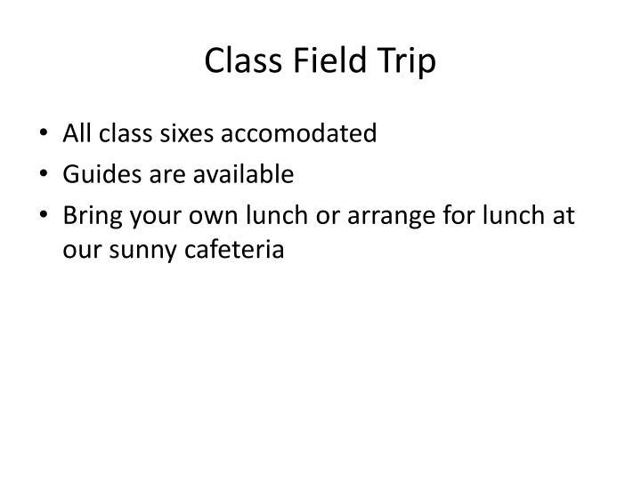 Class Field Trip