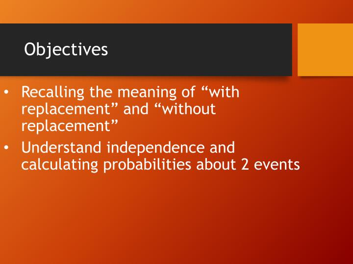 """Recalling the meaning of """"with replacement"""" and """"without replacement"""""""