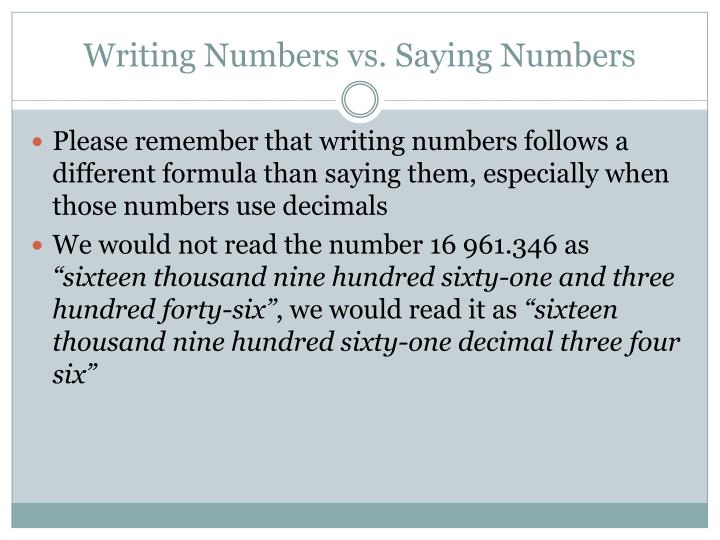 Writing Numbers vs. Saying Numbers
