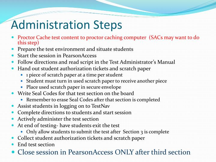 Administration Steps