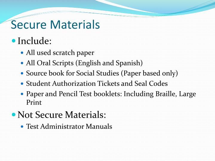 Secure Materials